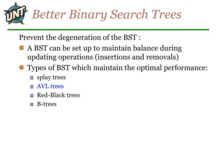 Better Binary Search Trees