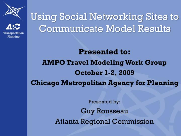 using social networking sites to communicate model results