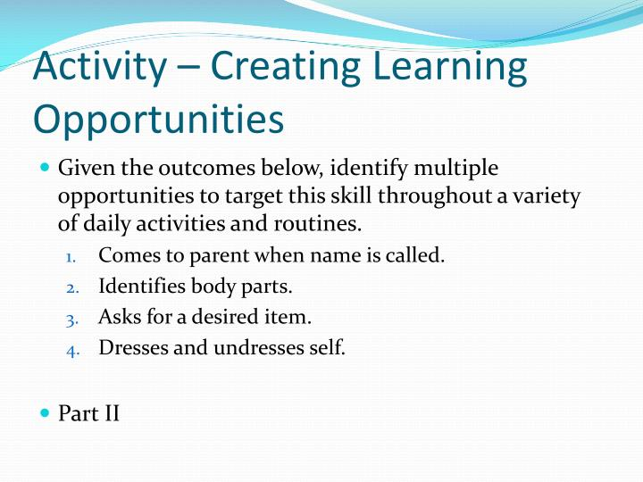 Activity – Creating Learning Opportunities