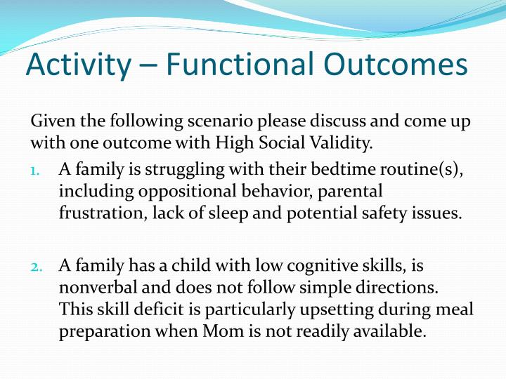 Activity – Functional Outcomes