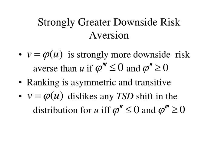 Strongly Greater Downside Risk Aversion
