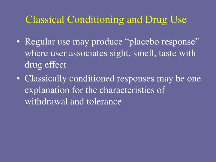 Classical Conditioning and Drug Use