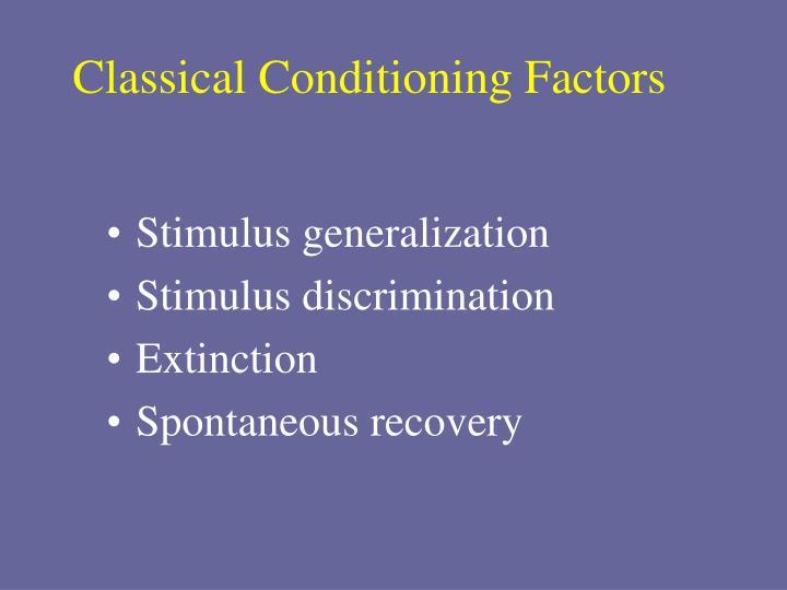 Classical Conditioning Factors