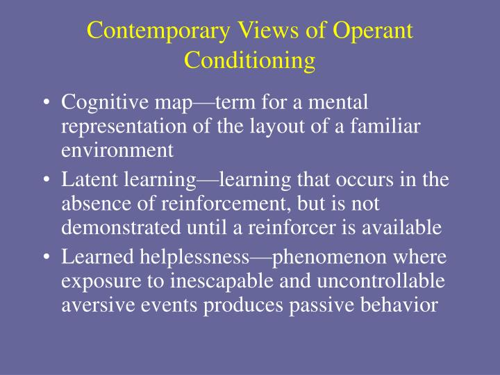 Contemporary Views of Operant Conditioning