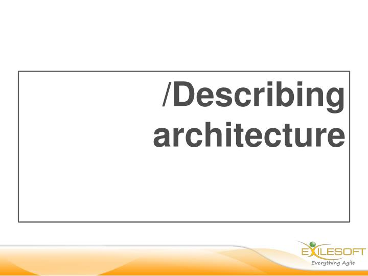 /Describing architecture