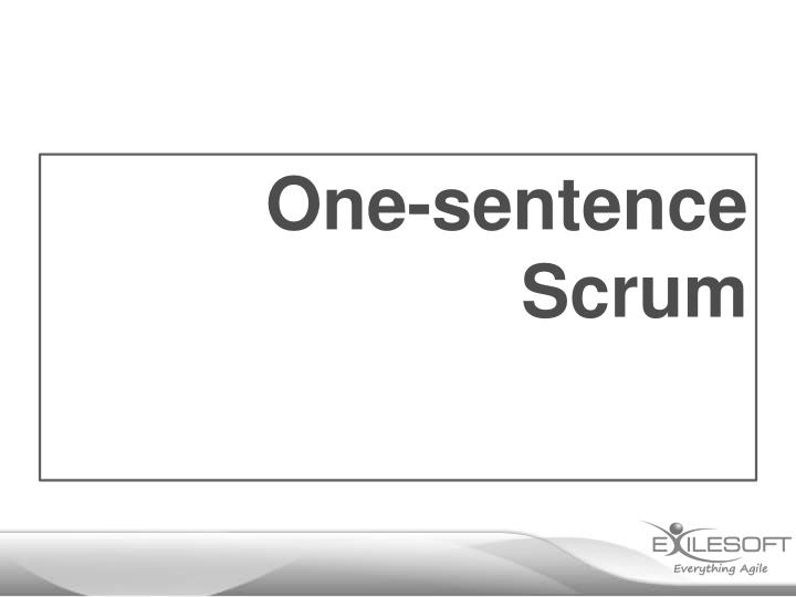 One-sentence Scrum