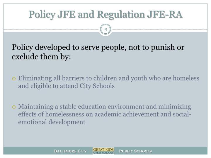 Policy JFE and Regulation JFE-RA