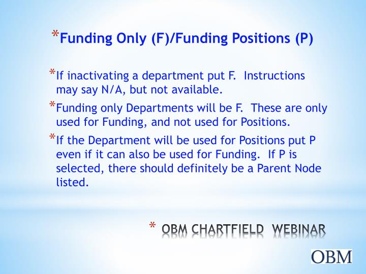 Funding Only (F)/Funding Positions (P)