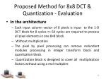 proposed method for 8x8 dct quantization evaluation