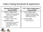 video coding standards application