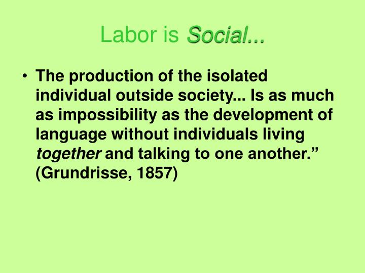 Labor is
