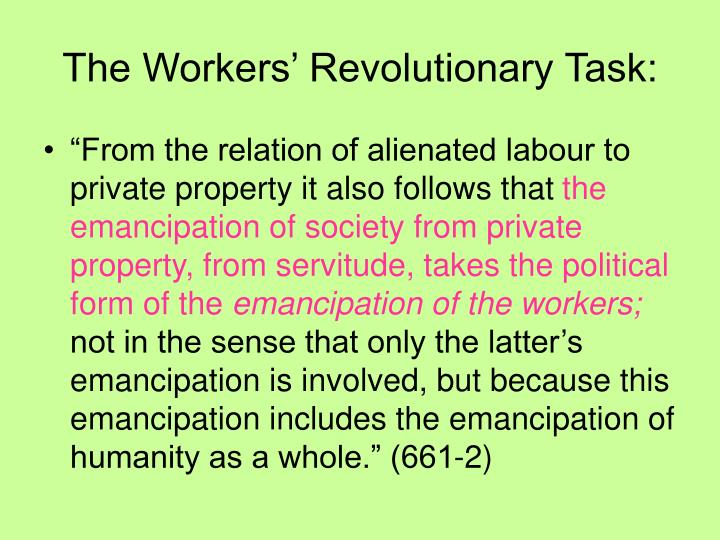 The Workers' Revolutionary Task: