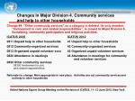 changes in major division 4 community services and help to other households