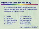 information used for this study