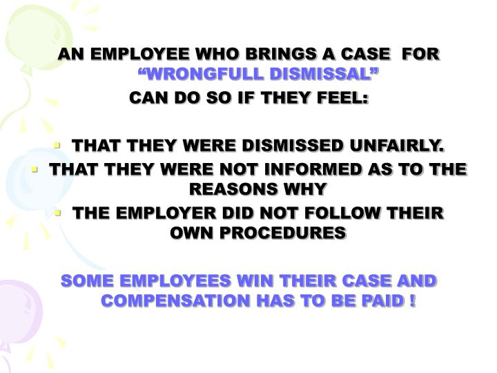 AN EMPLOYEE WHO BRINGS A CASE  FOR