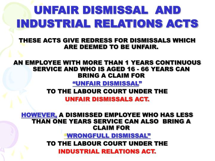 UNFAIR DISMISSAL  AND INDUSTRIAL RELATIONS ACTS