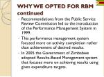 why we opted for rbm continued