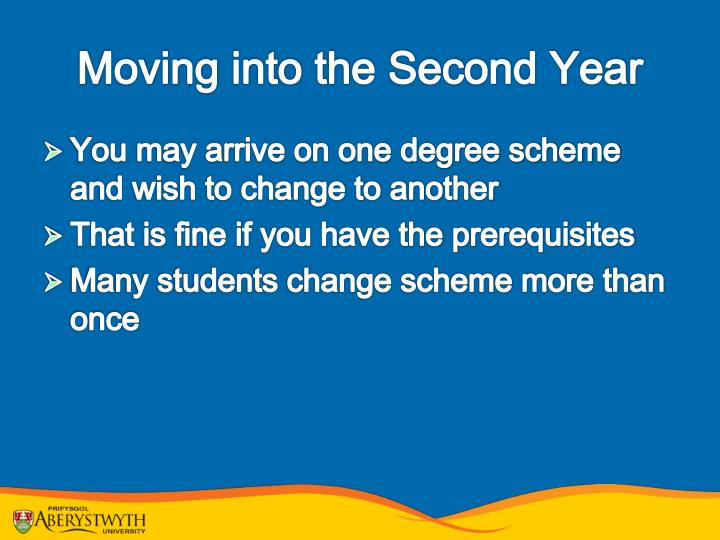 Moving into the Second Year