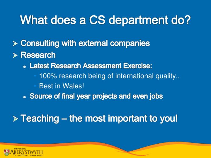 What does a CS department do?
