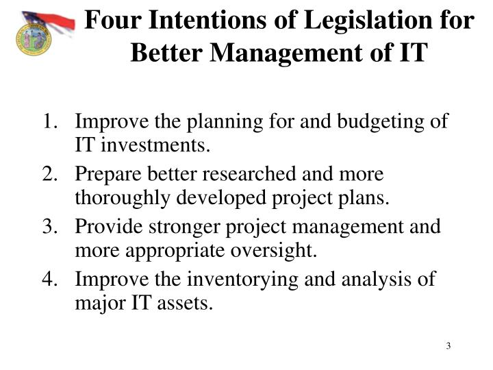 Four intentions of legislation for better management of it