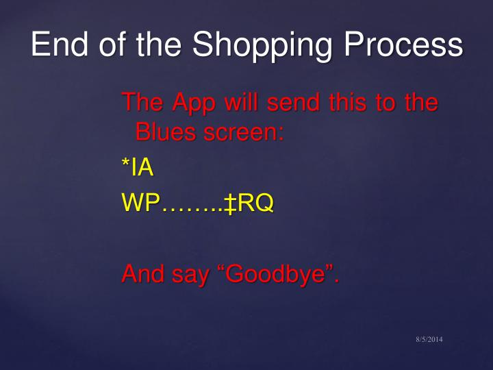 The App will send this to the Blues screen: