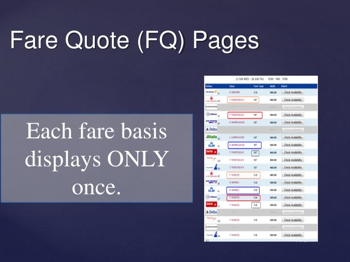 Each fare basis displays ONLY once.