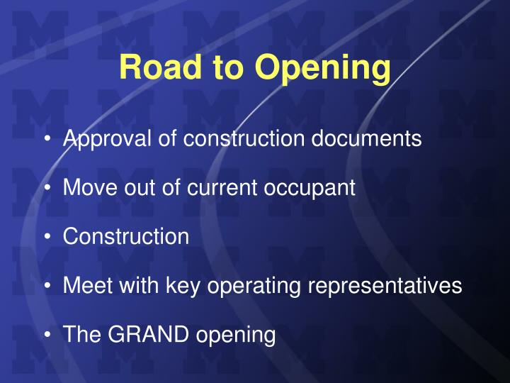 Road to Opening