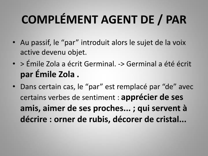 COMPLÉMENT AGENT DE / PAR