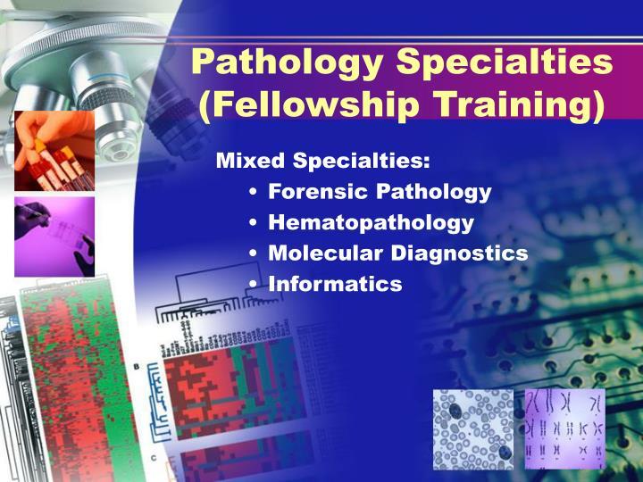 Pathology Specialties