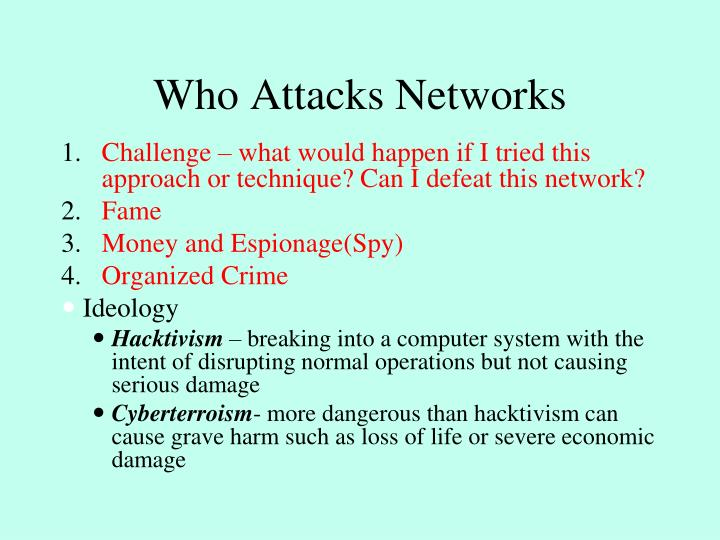 Who Attacks Networks
