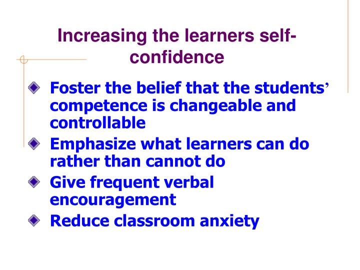 Increasing the learners self-confidence