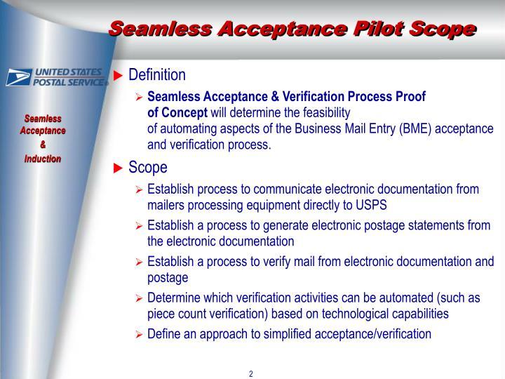 Seamless Acceptance Pilot Scope