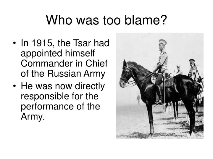 Who was too blame?