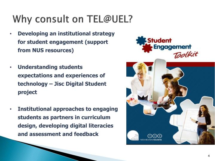 Why consult on TEL@UEL?