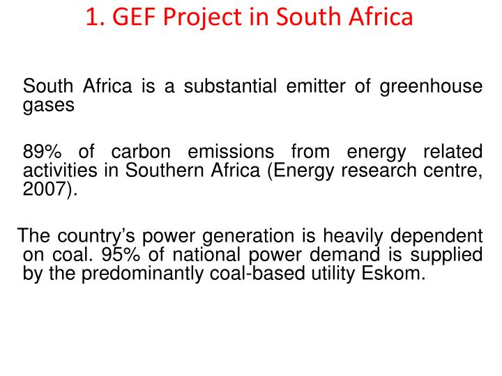1. GEF Project in South Africa