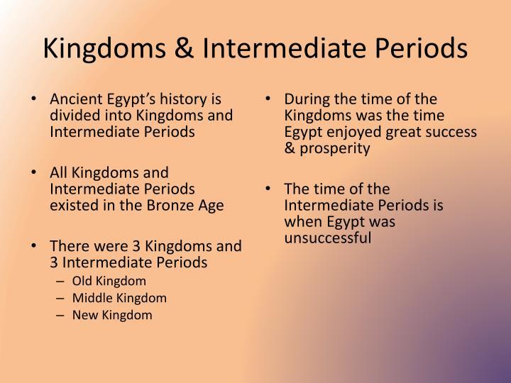 Kingdoms & Intermediate Periods