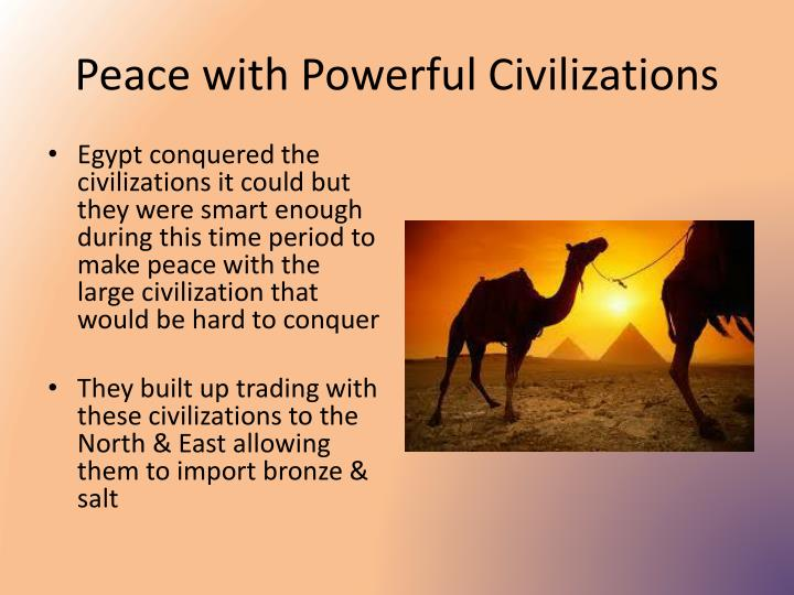 Peace with Powerful Civilizations