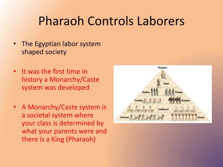 Pharaoh Controls Laborers