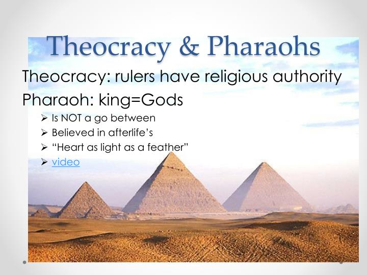 Theocracy & Pharaohs