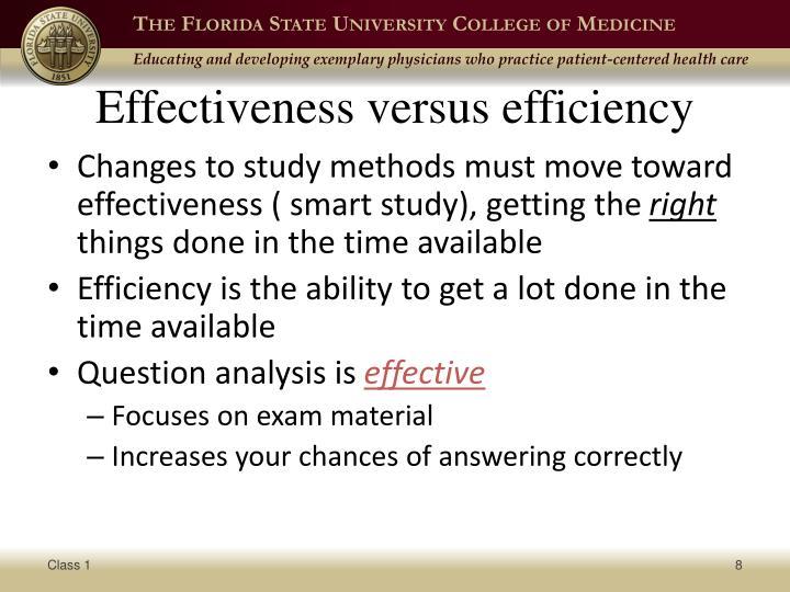 Effectiveness versus efficiency