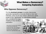 what makes a democracy competing explanations1