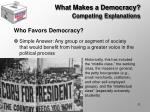 what makes a democracy competing explanations4