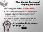 what makes a democracy competing explanations7