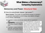 what makes a democracy competing explanations8