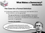what makes a democracy introduction10