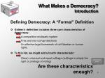what makes a democracy introduction7