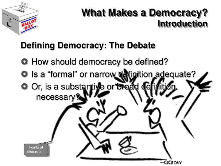 What Makes a Democracy?