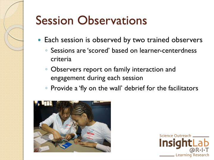 Session Observations