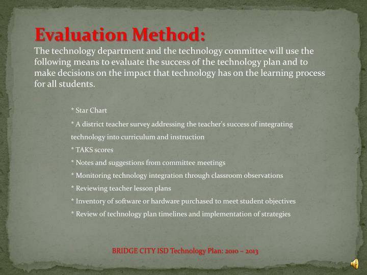Evaluation Method: