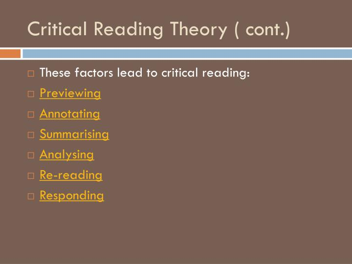 Critical Reading Theory ( cont.)